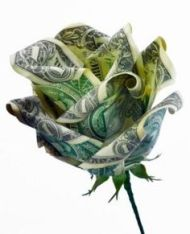 Some hearts are won by both flowers and cash. This artful tutorial is at: http://origami.lovetoknow.com/origami-gifts-decorations/money-origami-rose with the image from jewerlydeals.gr8.com.